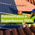 Fotovoltaico e Superbonus 110%. E'partito il countdown!