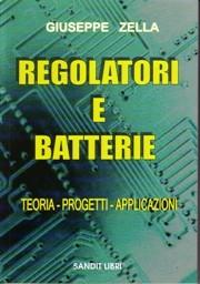 Libro tecnico su regolatori, batterie e caricabatterie