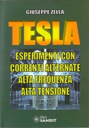 "Libro ""Tesla esperimenti correnti alternate alta frequenza """