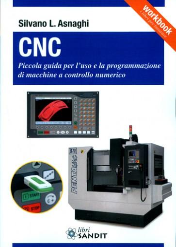 """Libro """"CNC - guida per macchine a controllo numerico"""" di Asnaghi"""