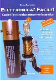 """Libro """" Elettronica? Facile! """" di Paolo Capobussi"""