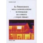 """Libro """" La termografia nell'individuazione di patologie da umidità e ponti termici """""""