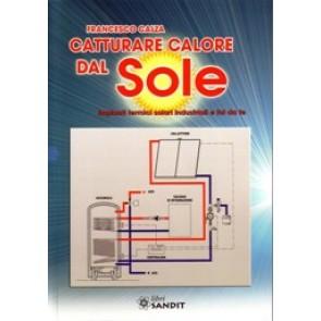 Libro dedicato al solare termico industriale e fai da te