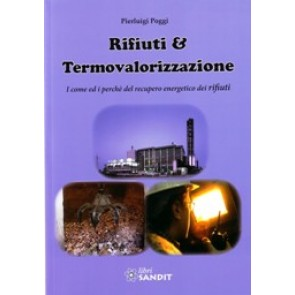 """Libro """" Rifiuti & Termovalorizzazione """" Pro e Contro"""
