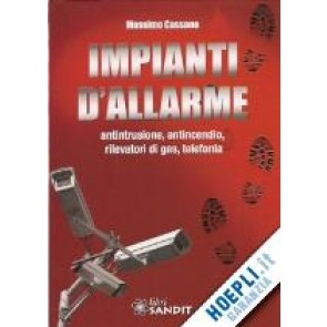 """Libro """" Impianti d'Allarme """" di Massimo Cassano"""