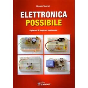 """Libro """" Elettronica Possibile"""" il piacere di imparare costruendo"""
