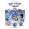 """Libro """" Automazione della casa - La domotica """" di Giampiero Filella"""
