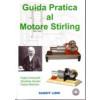 """Libro """"Guida pratica al motore Stirling"""" + CD-ROM allegato"""