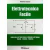 """Libro """" Elettrotecnica Facile """" corso di elettrotecnica e misure"""