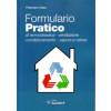 """Libro """"Formulario pratico - di termoidrauilica, ventilazione, condizionamento, vapore e calore"""" di Francesco Calza"""