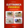 """Libro """" Elettronica Possibile - il piacere di imparare costruendo """" di Giorgio Terenzi"""