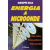 "Libro ""Energia & Microonde"" Van Atta - Fotovoltaico - Microonde di Giuseppe Zella"